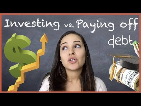 Should Invest Or Pay Off Student Loan Debt