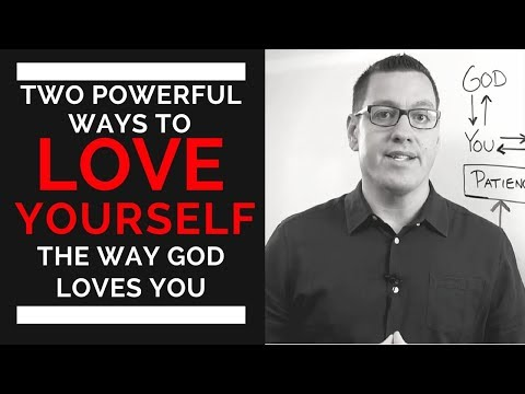 2 Powerful Ways to Love Yourself as God Loves You - Mark DeJesus