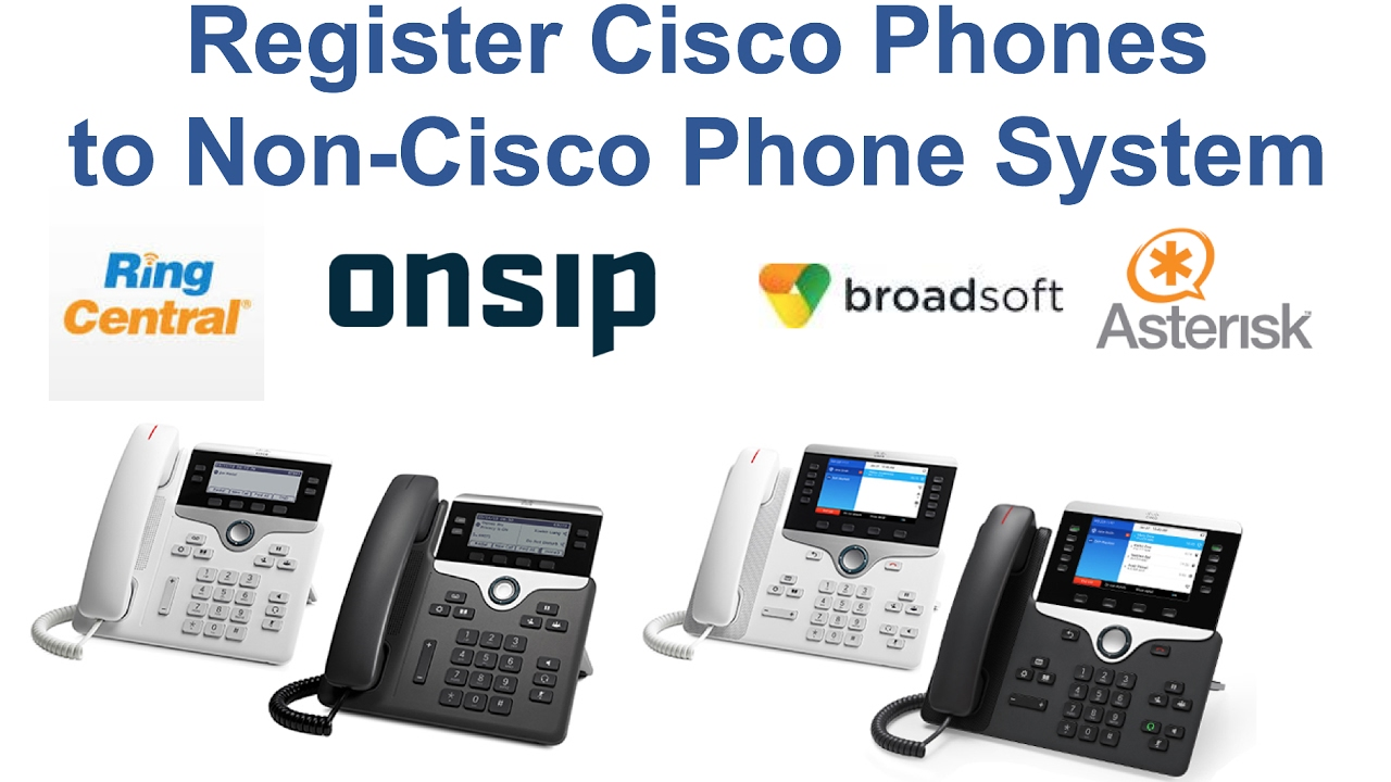 Register Cisco Phones to Non-Cisco Phone System, Third Party Call Control  (3PCC)