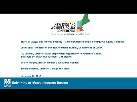 New England Women's Policy Conference: Track 1: Wages & Income Security: Considerations