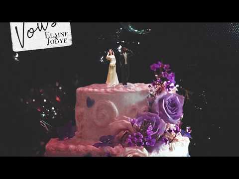 "Elaine & Jodye - ""Vows"" (Official Audio)"