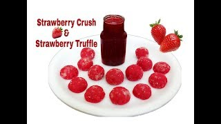 Strawberry Crush Recipe/How To Store Frozen Preserve Strawberries At Home/Strawberry Truffle Recipe