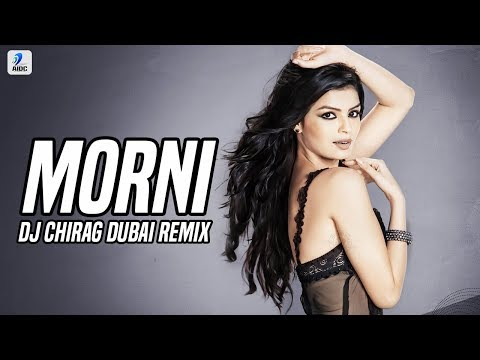 Morni Banke (Remix) | DJ Chirag Dubai | Guru Randhawa | Desi Nation Vol.2