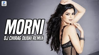 Morni Banke Remix DJ Chirag Dubai Mp3 Song Download