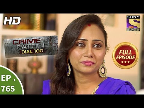 Crime Patrol Dial 100 – Ep 765 – Full Episode – 27th April, 2018
