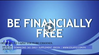 Ed Lapiz - BE FINANCIALLY FREE/Latest Sermon Review New Video (Official Channel 2021)