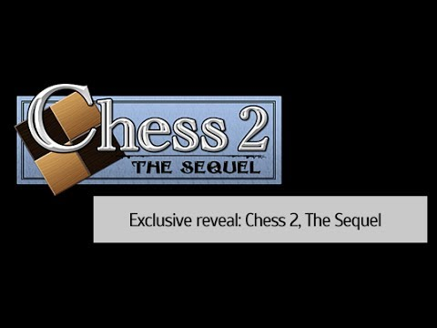 TheGameDevCast Exclusive Reveal: Chess 2: The Sequel
