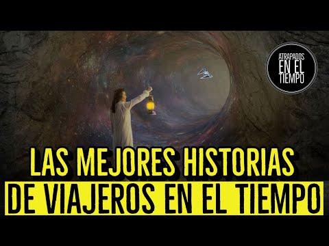 LAS MEJORES HISTORIAS DE VIAJEROS EN EL TIEMPO