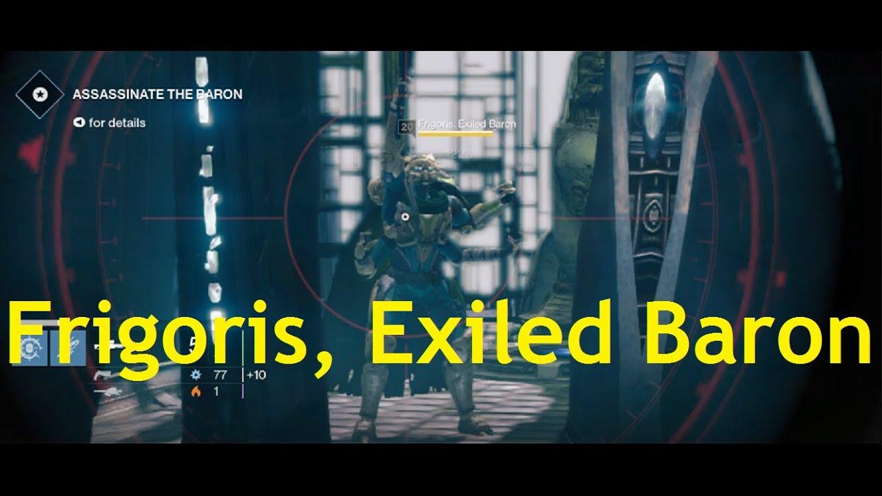 Destiny bounty vanguard track target frigoris exiled baron