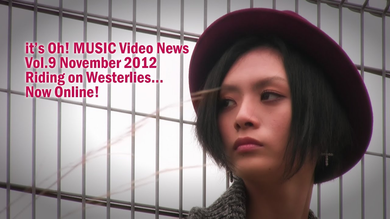 it's Oh! MUSIC Video News Vol.9 November 2012