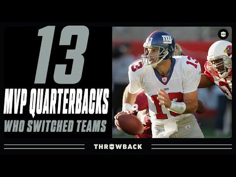 [NFL Throwback] The 13 MVP Quarterbacks Who Changed Teams!