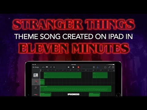 Stranger Things Theme Song — How To Create It In Eleven Minutes In GarageBand for iPad [4K]