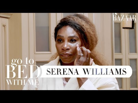 Serena Williams' Nighttime Skincare Routine | Go To Bed With Me | Harper's BAZAAR thumbnail