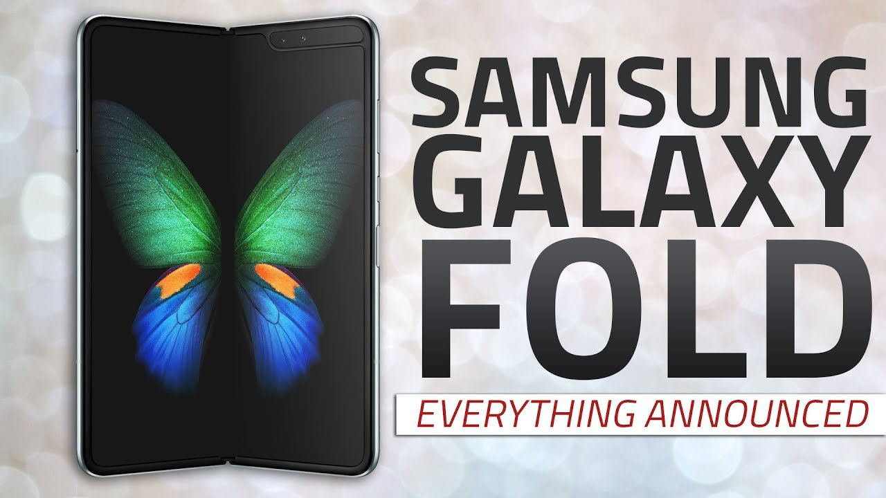 Samsung Galaxy Fold | Everything Announced So Far Including Price, Specs, Availability and More