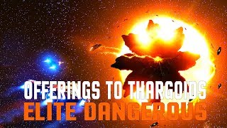 Elite Dangerous - Offerings to the Thargoids