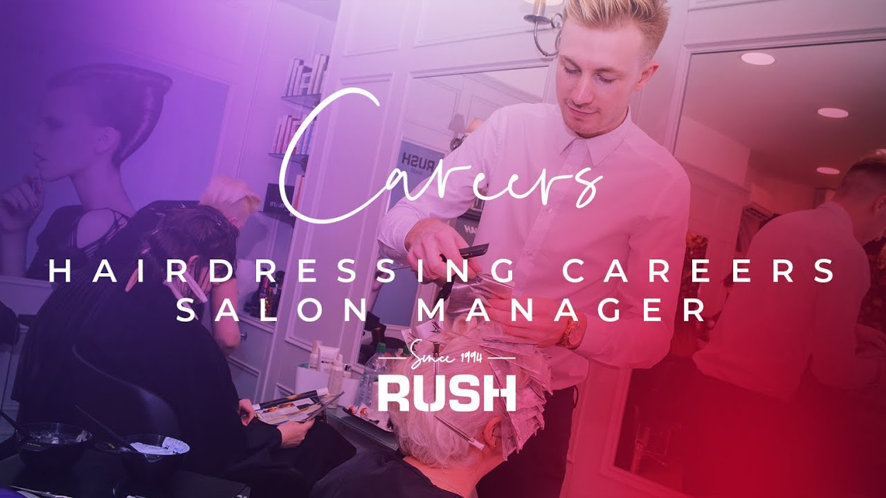 salon manager recruitment video fay stephens work rush salon manager recruitment video fay stephens work rush