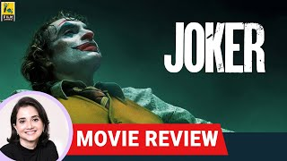 Joker | Hollywood Movie Review by Anupama Chopra | Joaquin Phoenix | Todd Phillips
