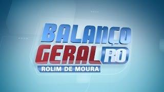 BALANÇO GERAL ROLIM DE MOURA/RO 27-02-2017