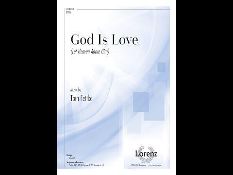God Is Love (SATB) - Tom Fettke