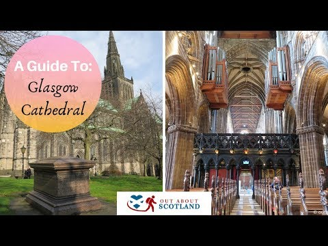 A Guide to Visiting Glasgow Cathedral
