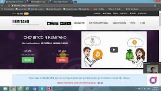 Cách Xác Minh Tài Khoản Remitano và Mua Bán Bitcoin Trên Remitano