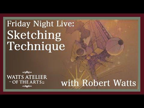 Watts Atelier Friday Night Live: Sketchbooking with Robert Watts