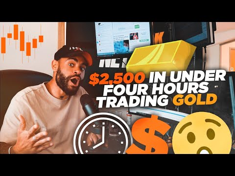 How I made $2,500 in under four hours trading Gold