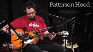 """Patterson Hood - """"Disappear"""" (Live at WFUV)"""
