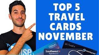 November: 5 Best Travel Credit Cards | Best Credit Card Sign up Bonus