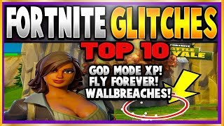 FORTNITE: TOP 10 GLITCHES, TIPS & TRICKS YOU MUST KNOW! GOD MODE XP, FLY FOREVER, Wallbreaches, More