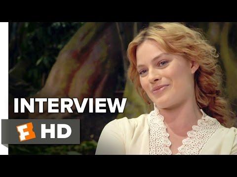 The Legend of Tarzan Interview - Margot Robbie (2016) - Adventure Movie