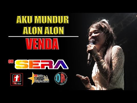 MUNDUR ALON ALON - VENDHA JUNG - OM SERA LIVE DEMAK