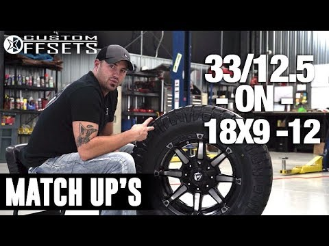 Custom Offsets Match Up: 33/12.5 on 18x9 -12