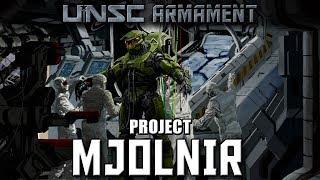 UNSC Armament - Project MJOLNIR