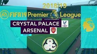 FIFA 19 Crystal Palace Vs Arsenal | Premier League 2018/19 | PS4 Full Match