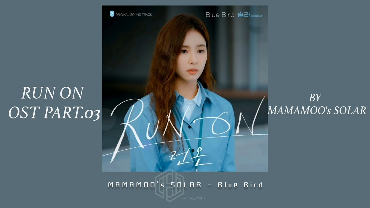 韓繁中字 | MAMAMOO SOLAR - BLUE BIRD | RUN ON OST - YouTube