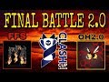 watch he video of FINAL WAR 2.0 - INSANE ENDING, AGAIN | FFS and OH2.0