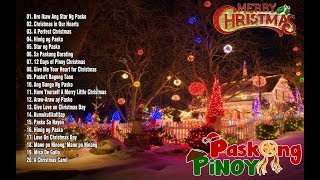 Paskong Pinoy 2019 Best Tagalog Christmas Songs Medley Top 100 Christmas Songs of All Time
