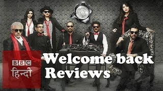 Film Review: Welcome Back (BBC Hindi)