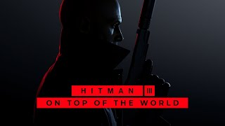 A 47-es ügynök legújabb kalandjai! | HITMAN 3 - On Top Of The World - Dubai | #1 (PC) 01.20.