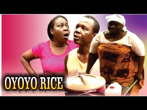Oyoyo Rice   - 2015 Latest Nigerian Nollywood Movie