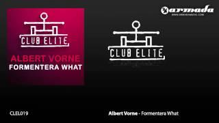 Albert Vorne - Formentera What (M.I.K.E.