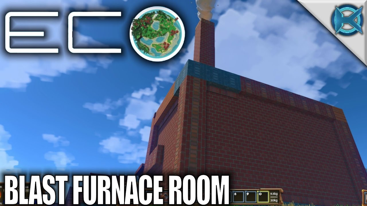 Eco | Blast Furnace Room | Let's Play Eco Gameplay | S01E20