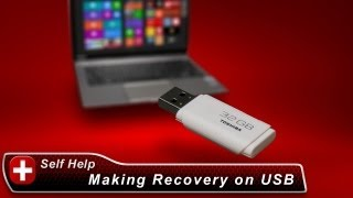 Toshiba How-To: Create System Recovery Media on a USB Flash Drive with a Windows 8 Laptop
