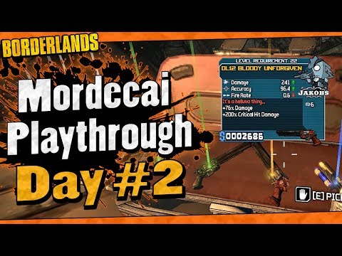 Borderlands | Mordecai Funny Moments And Drops | Day #2