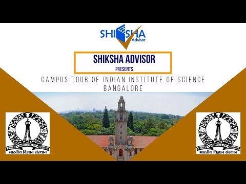 Campus Tour of IISc( Indian Institute of Science) Bangalore