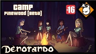 Camp Pinewood (Beta) || Denotando