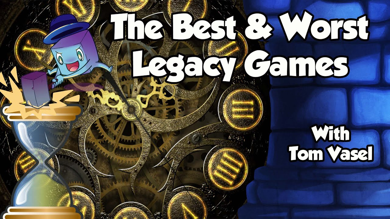 The Best & Worst Legacy Games - with Tom Vasel
