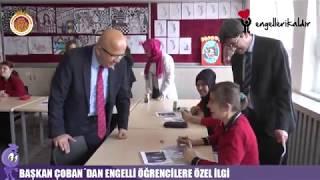 Başkan Çoban'dan Engelli Öğrencilere Özel İlgi