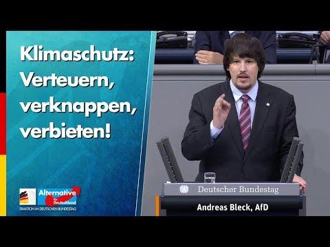 Klimaschutz: Verteuern, verknappen, verbieten! - Andreas Bleck - AfD-Fraktion im Bundestag